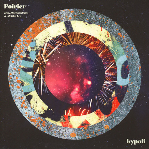 Poirier - Kypoli Feat. Machinedrum & Aleisha Lee