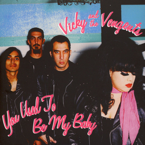 Vicky & The Vengents - You Used To Be My Baby