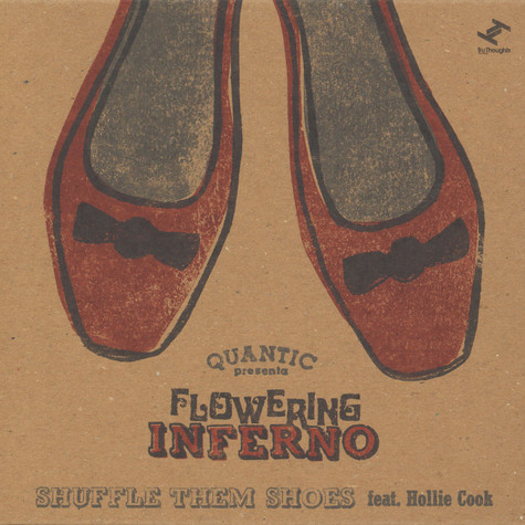 Quantic presenta Flowering Inferno - Shuffle Them Shoes Feat. Hollie Cook