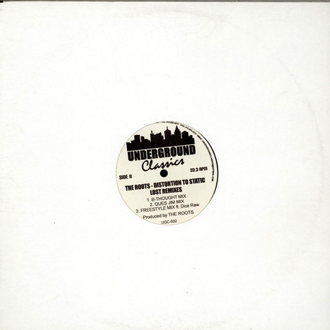 The Roots - Distortion To Static (Lost Remixes)
