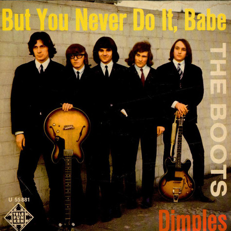 Boots, The - But You Never Do It, Babe