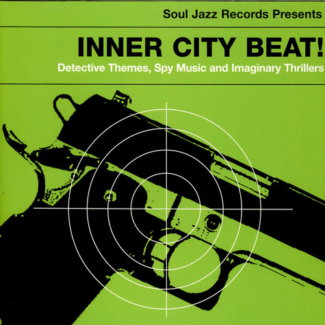 V.A. - Inner City Beat! Detective Themes, Spy Music And Imaginary Thrillers