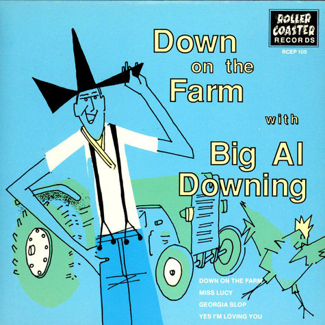 Al Downing - Down On The Farm With Big Al Downing