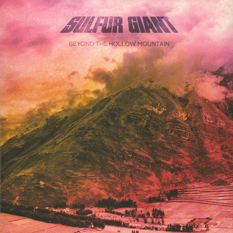 Sulfur Giant - Beyond The Hollow Mountain