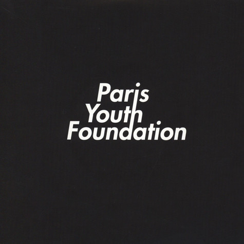 Paris Youth Foundation - Losing Your Love / If You Wanna