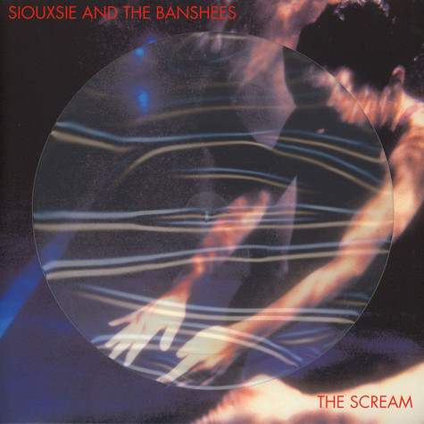 Siouxsie & The Banshees - The Scream Picture Disc Edition