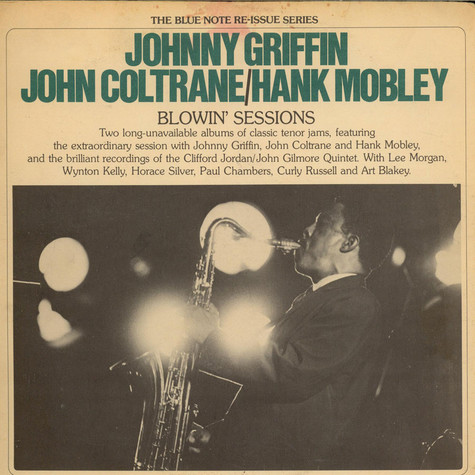 Johnny Griffin / John Coltrane / Hank Mobley - Blowin' Sessions