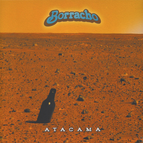 Borracho - Atacama Black Vinyl Edition