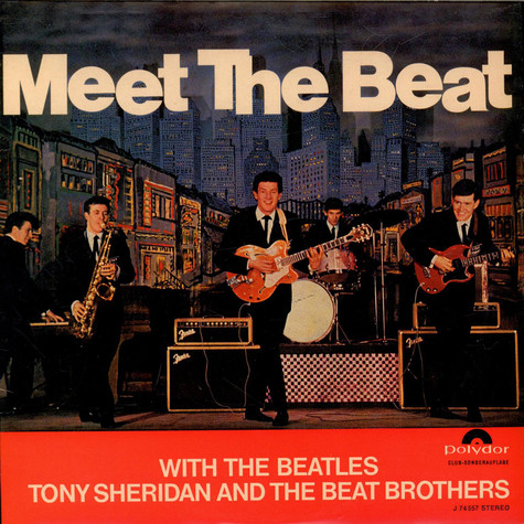The Beatles, Tony Sheridan And The Beat Brothers - Meet The Beat