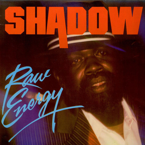 Shadow - Raw Energy