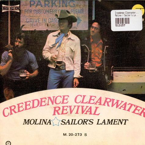 Creedence Clearwater Revival - Molina / Sailor's Lament
