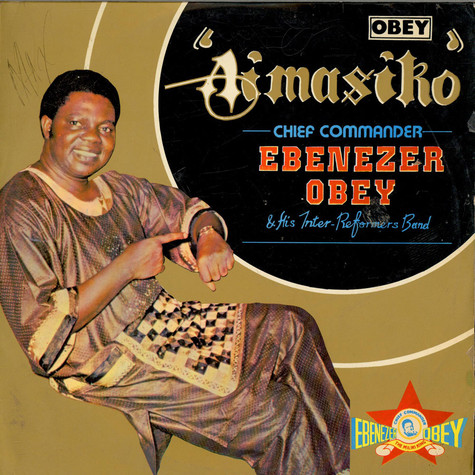 Chief Commander Ebenezer Obey & His Inter-Reformers Band - Aimasiko