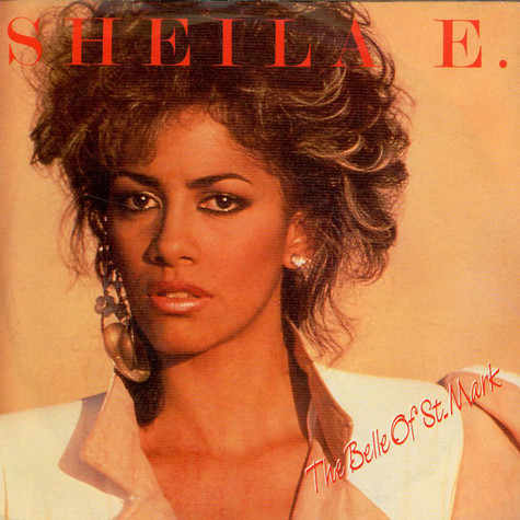 Sheila E. - The Belle Of St. Mark