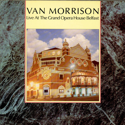 Van Morrison - Live At The Grand Opera House Belfast