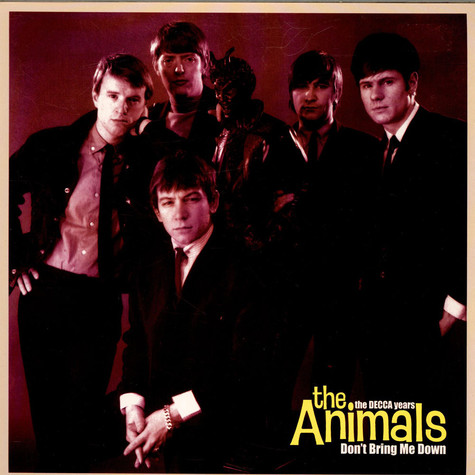 Animals, The - Don't Bring Me Down - The Decca Years