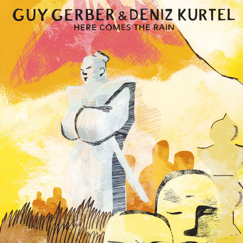 Guy Gerber & Deniz Kurtel - Here Comes The Rain