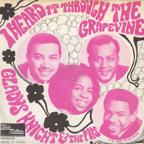 Gladys Knight And The Pips - I Heard It Through The Grapevine / It's Time To Go Now