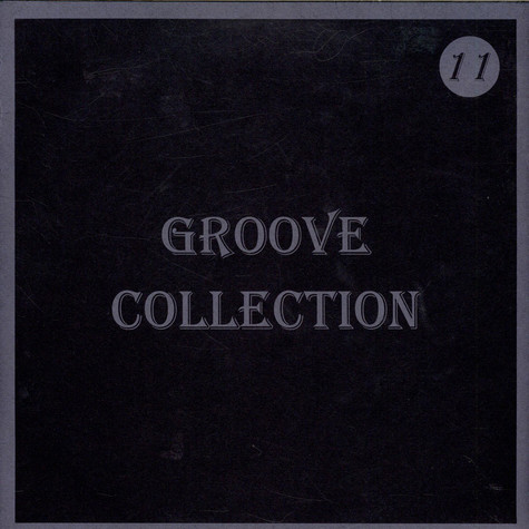 V.A. - Groove Collection 11