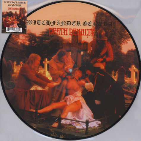 Witchfinder General - Death Penalty Picture Disc Edition