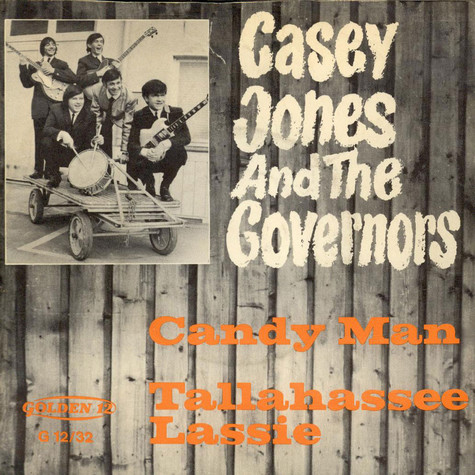 Casey Jones & The Governors - Candy Man / Tallahassee Lassie