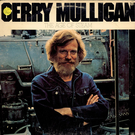 Gerry Mulligan - The Age Of Steam