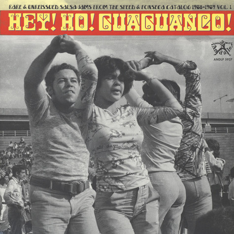 V.A. - Hey! Ho! Guaguanco! - Rare & Unreissued Salsa Jams From The Speed & Fonseca Catalog 1968-1969 Volume 1