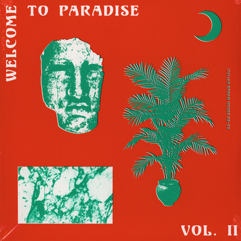 V.A. - Welcome To Paradise: Italian Dream House 89-93 Volume 2
