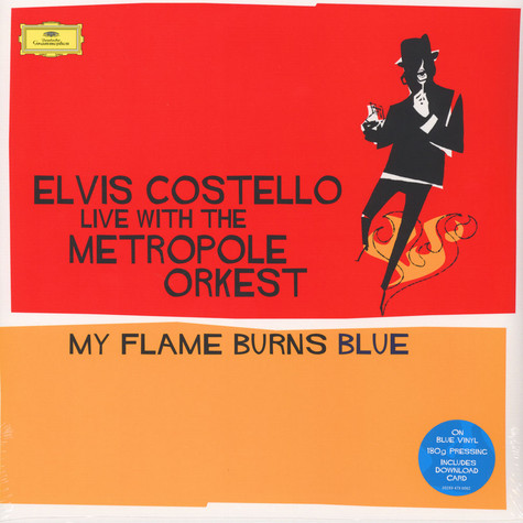 Elvis Costello - My Flame Burns Blue Live With The Metropole Orkest Blue Vinyl Edition