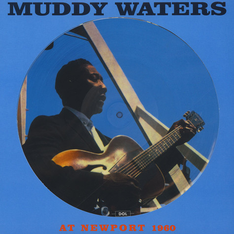 Muddy Waters - At Newport Picture Disc Edition