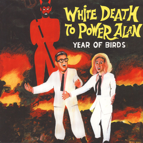 Year Of Bird - White Death To Power Alan