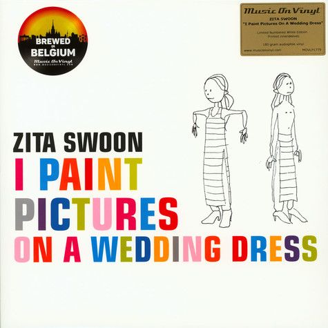 Zita Swoon - I Paint Pictures On A Wedding Dress White Vinyl Edition