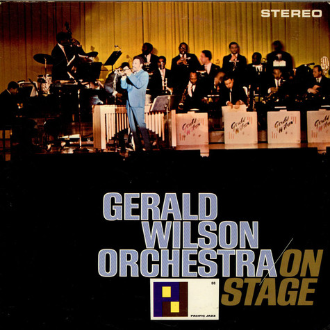 Gerald Wilson Orchestra - On Stage