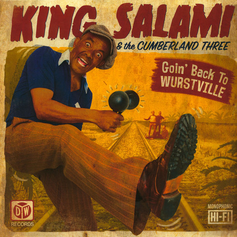 King Salami & The Cumberland Three - Goin' Back To Wurstville