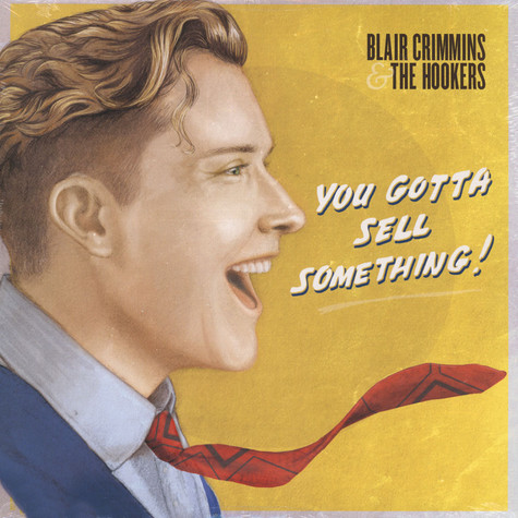 Blair Crimmins - You Gotta Sell Something