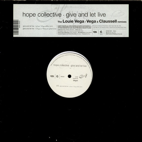 Hope Collective - Give And Let Live (The Louie Vega / Vega & Claussell Remixes)