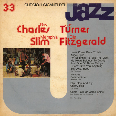 Ella Fitzgerald / Memphis Slim / Big Joe Turner / Ray Charles And His Orchestra - I Giganti Del Jazz Vol. 33