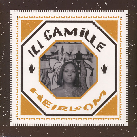 Ill Camille - Heirloom
