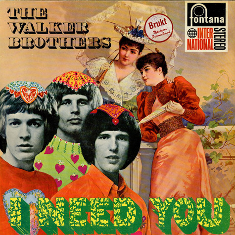 Walker Brothers, The - I Need You