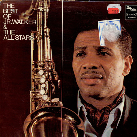 Jr. Walker & The All Stars - The Best Of Jr. Walker & The All Stars