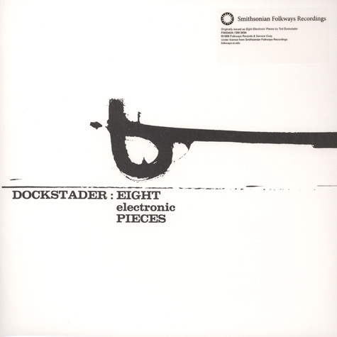 Tod Dockstader - Eight Electronic Pieces