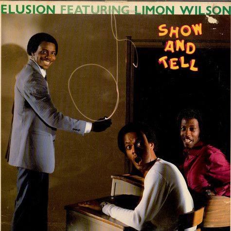 Elusion Featuring Limon Wilson - Show And Tell
