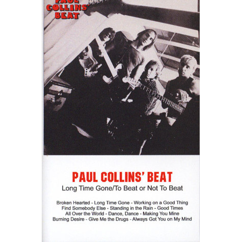 Paul Collins - Long Time Gone / To Beat Or Not To Beat