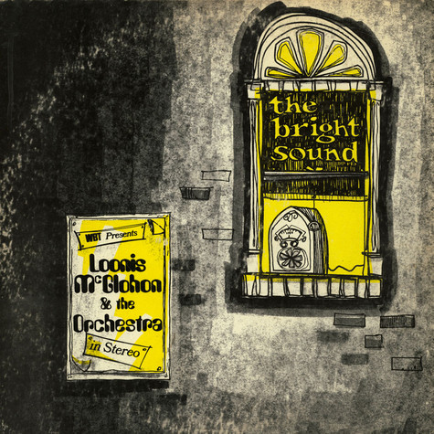 Loonis McGlohon and Orchestra - The Bright Sound