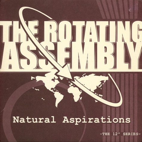 Rotating Assembly, The  (Theo Parrish) - Natural Aspirations: Mess I Made