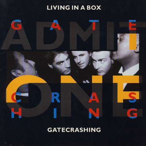 Living In A Box - Gatecrashing / Blow The House Down (Remix)