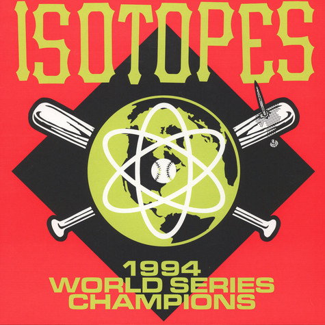 Isotopes, The - 1994 World Series Champions