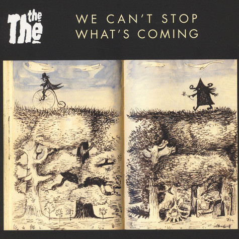 The The - You Can't Stop What's Coming