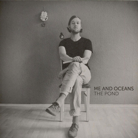 Me And Oceans - The Pond