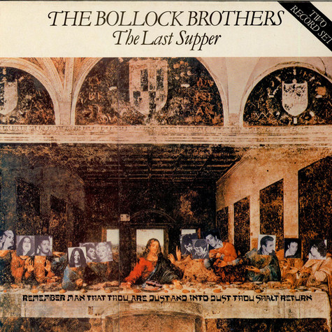 Bollock Brothers, The - The Last Supper