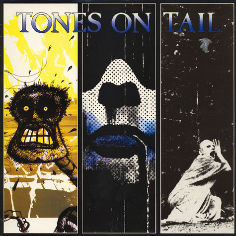 Tones On Tail - Tones On Tail